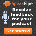 Receive feedback for your podcast via SpeakPipe